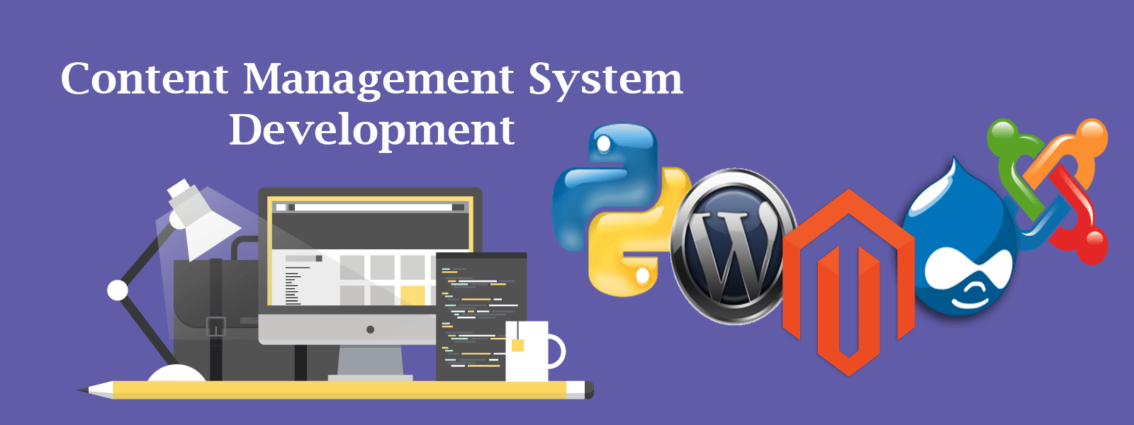 Choosing an open source CMS based on PHP and MySQL & Benefits of Using a Content Management System