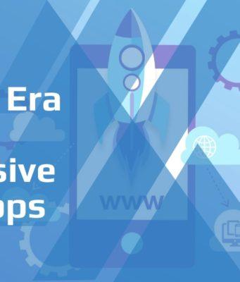The New Era of Progressive Web Apps Development